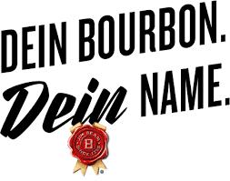 DEIN-BOURBON-DEIN-NAME